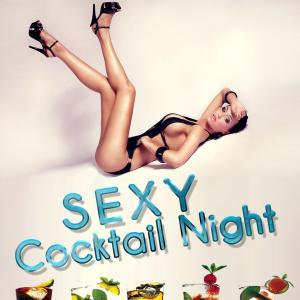 XXX - sexy Cocktail Nacht
